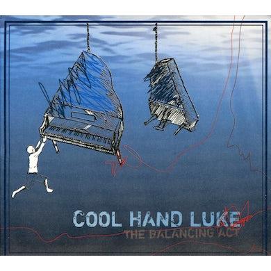Cool Hand Luke BALANCING ACT CD