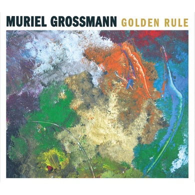 Muriel Grossmann GOLDEN RULE CD