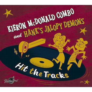 Kieron Mcdonald & Hank'S Jalopy Demons HIT THE TRACKS Vinyl Record
