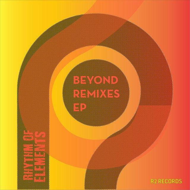 Rhythm Of Elements BEYOND REMIXES Vinyl Record