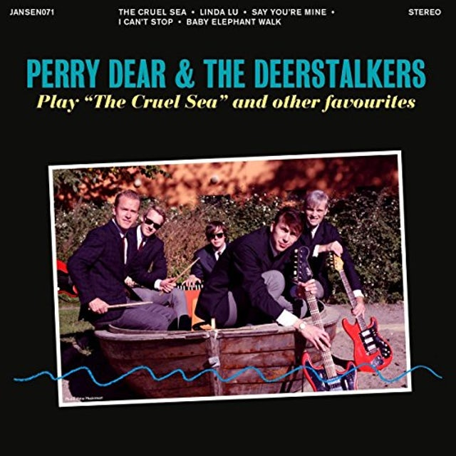 Perry Dear & The Deerstalkers PLAY THE CRUEL SEA AND OTHER FAVORITES Vinyl Record