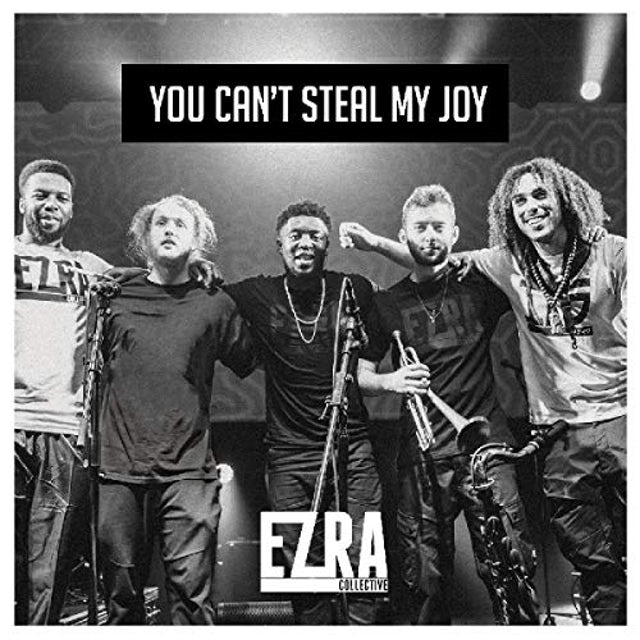 Ezra Collective YOU CAN'T STEAL MY JOY CD