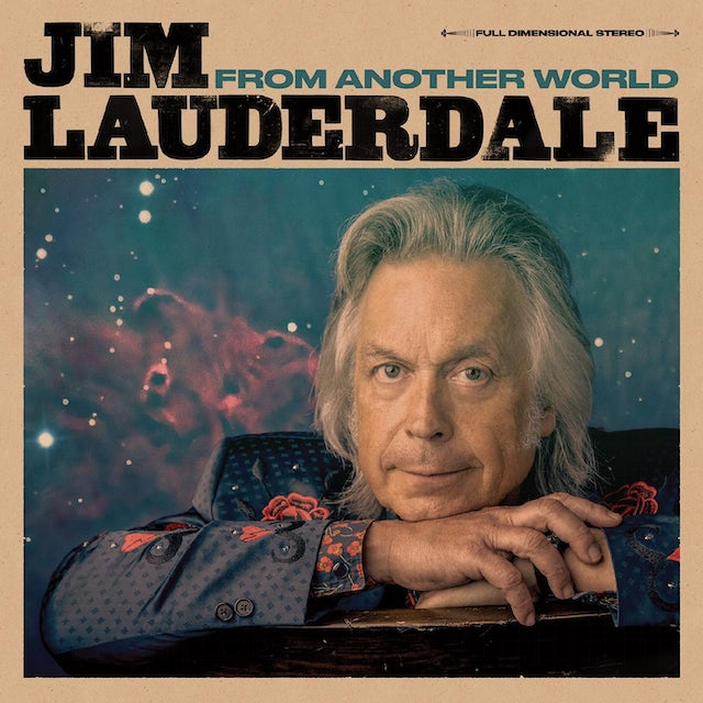 Jim Lauderdale FROM ANOTHER WORLD Vinyl Record