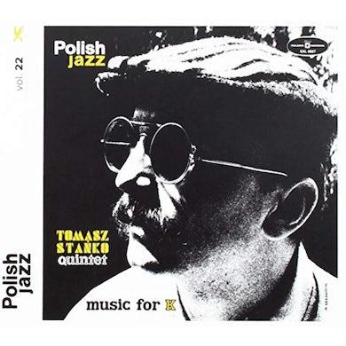 Tomasz Quintet Stanko MUSIC FOR K (POLISH JAZZ) CD