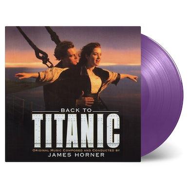 James Horner BACK TO TITANIC / O.S.T. Vinyl Record