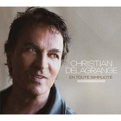Christian Delagrange EN TOUTE SIMPLICITE CD