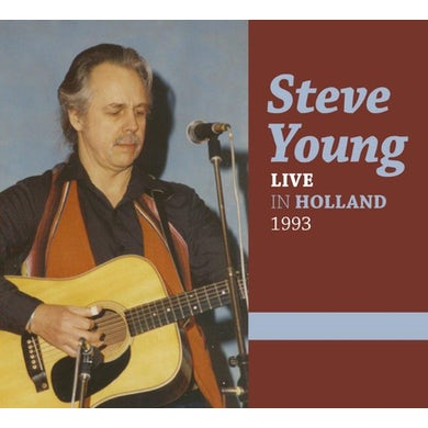 Steve Young LIVE IN HOLLAND 1993 CD
