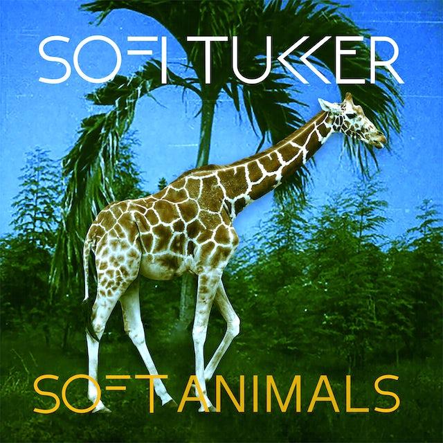 Sofi Tukker SOFT ANIMALS CD