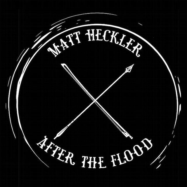 Matt Heckler AFTER THE FLOOD Vinyl Record
