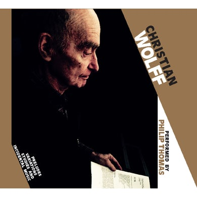 Christian Wolff PRELUDES / VARIATIONS / STUDIES & INCIDENTAL MUSIC CD