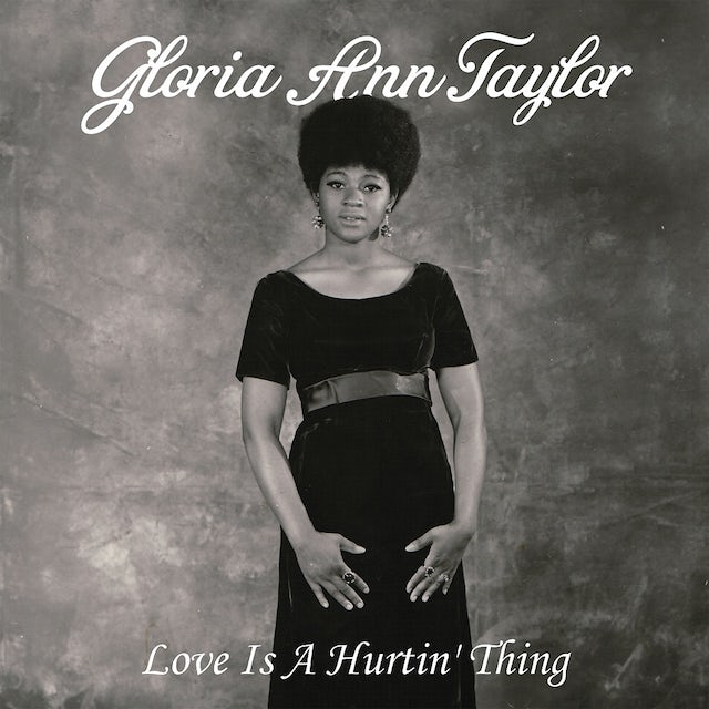 Gloria Ann Taylor LOVE IS A HURTIN' THING Vinyl Record