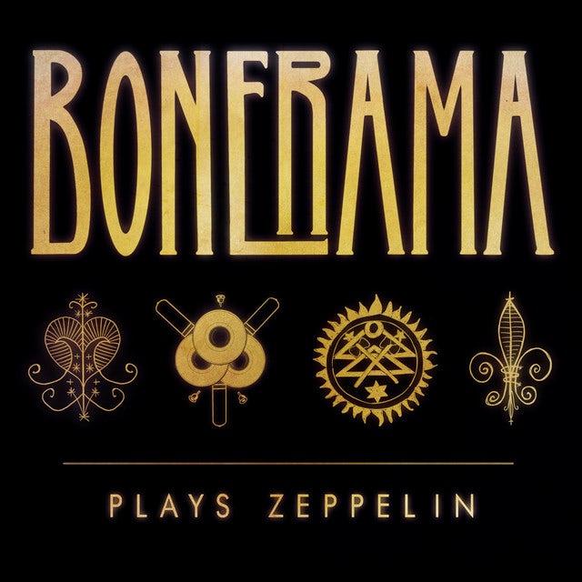 Bonerama PLAYS ZEPPELIN Vinyl Record