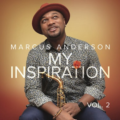 Marcus Anderson MY INSPIRATION VOL 2 CD
