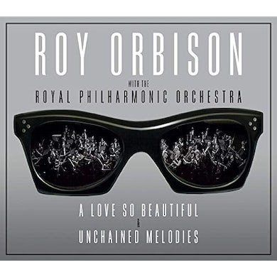 Roy Orbison LOVE SO BEAUTIFUL / UNCHAINED MELODIES CD