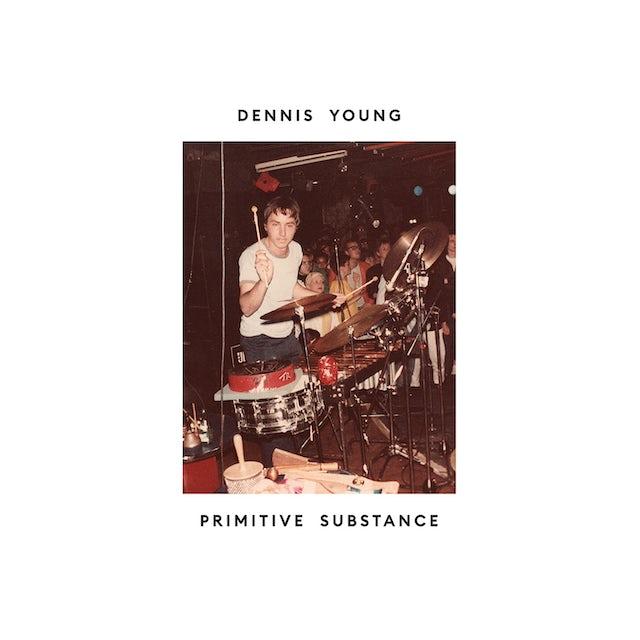 Dennis Young PRIMITIVE SUBSTANCE Vinyl Record