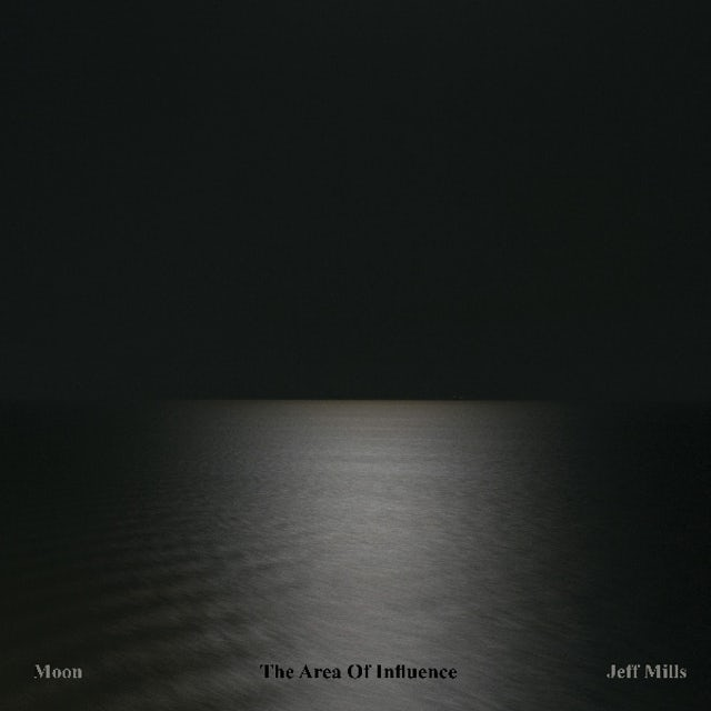 Jeff Mills AREA OF INFLUENCE Vinyl Record