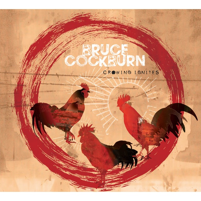 Bruce Cockburn CROWING IGNITES Vinyl Record
