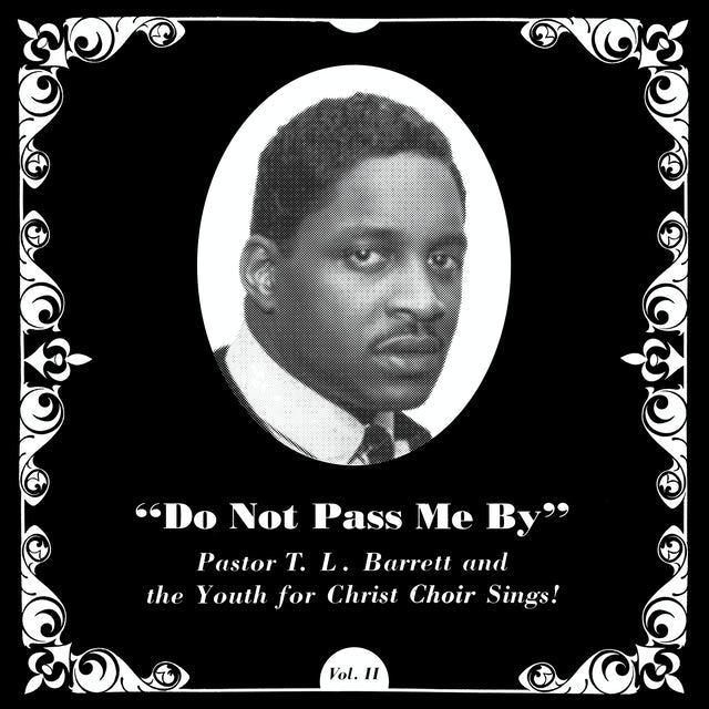 Pastor T.L. Barrett / Youth For Christ Choir DO NOT PASS ME BY VOL. II Vinyl Record