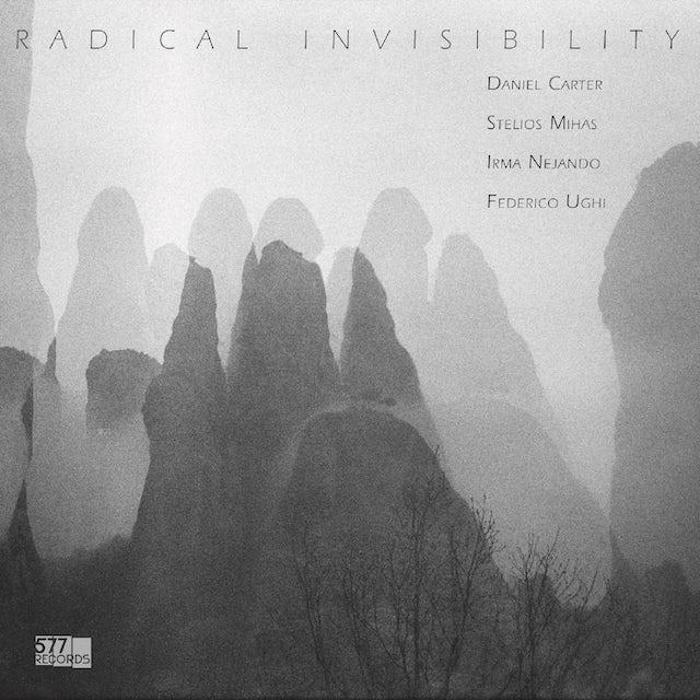 Daniel Carter / Stelios Mihas / Irma Nejando RADICAL INVISIBILITY Vinyl Record