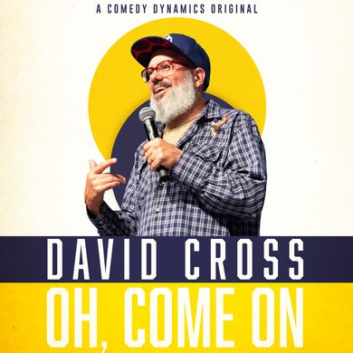 David Cross OH COME ON Vinyl Record