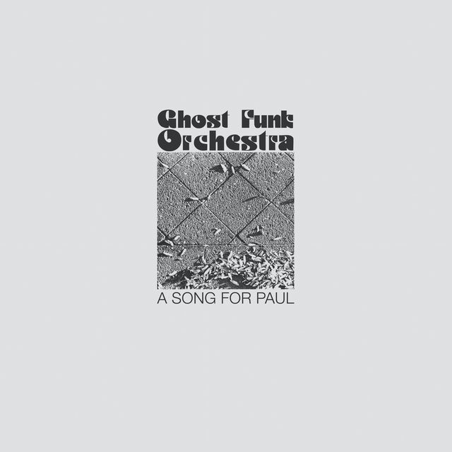 Ghost Funk Orchestra A SONG FOR PAUL CD