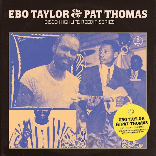 Ebo Taylor & Pat Thomas DISCO HIGHLIFE REEDIT SERIES Vinyl Record