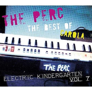 Perc BEST OF CAROLA: ELECTRIC KINDERGARTEN 7 CD