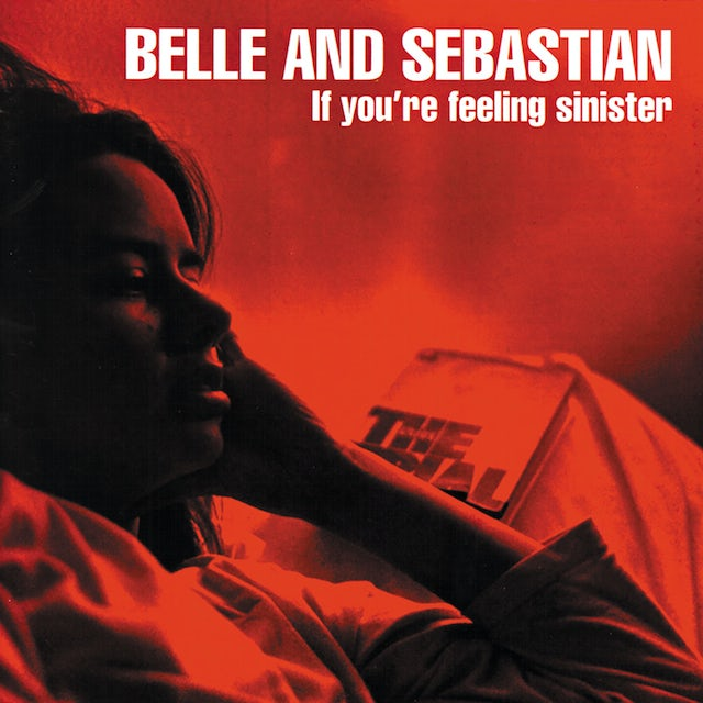 Belle & Sebastian IF YOU'RE FEELING SINISTER Vinyl Record