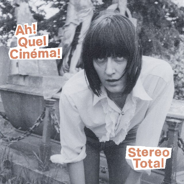 Stereo Total AH QUEL CINEMA CD