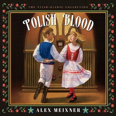 Alex Meixner POLISH BLOOD CD