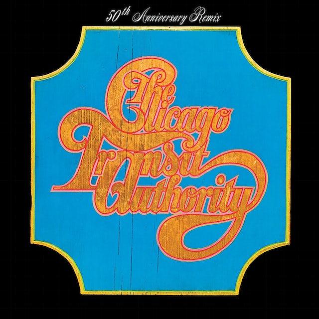 Chicago TRANSIT AUTHORITY (50TH ANNIVERSARY REMIX) Vinyl Record
