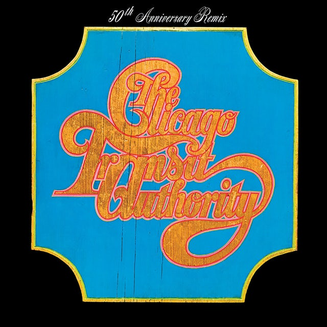 Chicago TRANSIT AUTHORITY (50TH ANNIVERSARY REMIX) CD