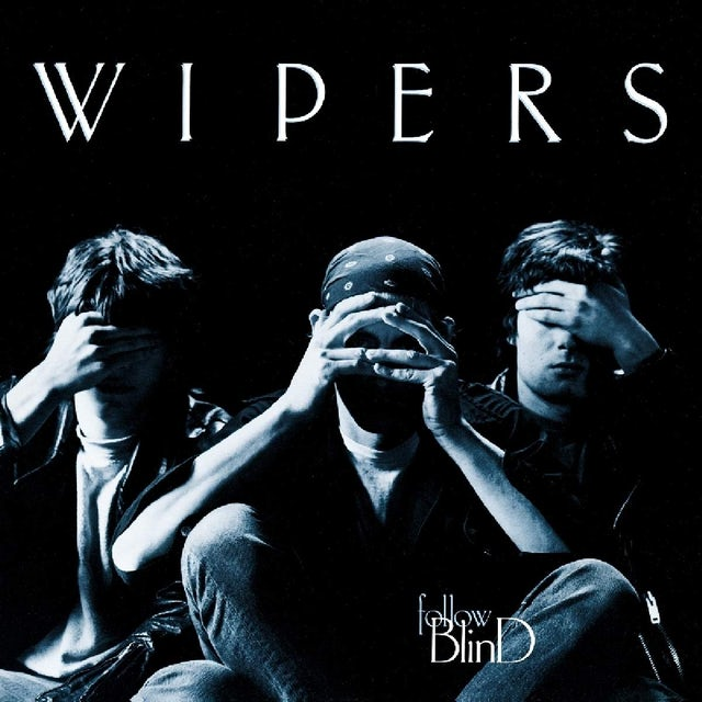 Wipers FOLLOW BLIND Vinyl Record
