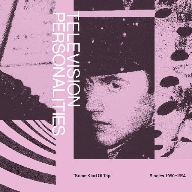Television Personalities SOME KIND OF TRIP (SINGLES 1990-1994) CD