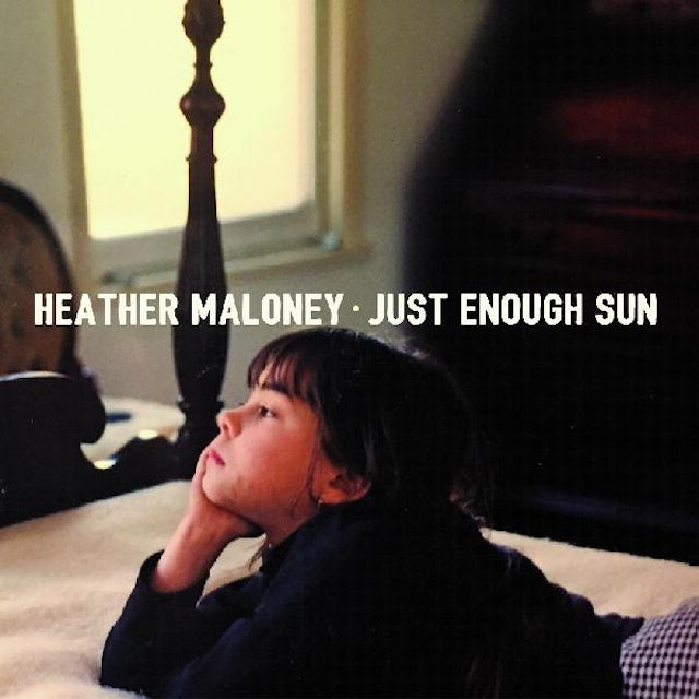 Heather Maloney JUST ENOUGH SUN CD