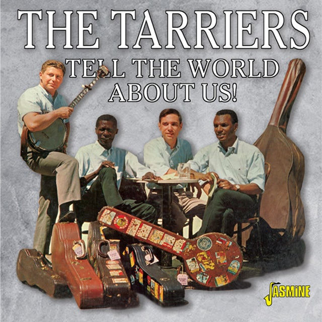 Tarriers TELL THE WORLD ABOUT US CD