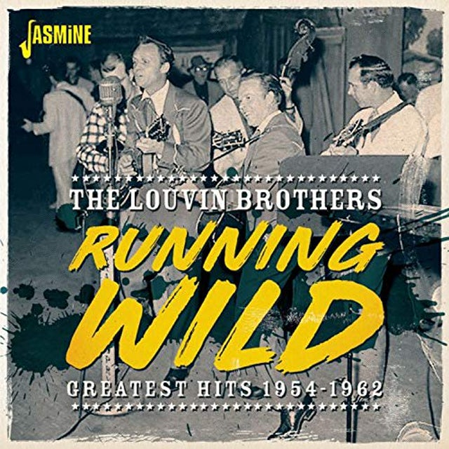 Louvin Brothers RUNNING WILD: GREATEST HITS 1954-1962 CD
