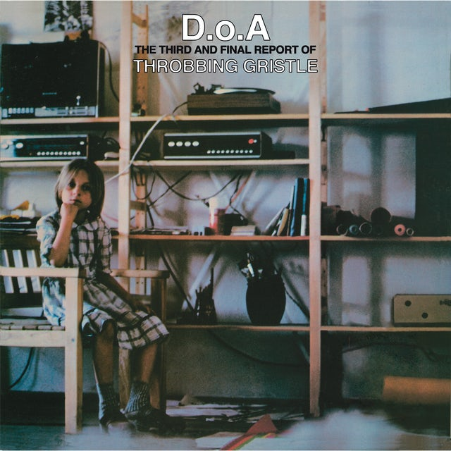 THROBBING GRISTLE D.O.A.: THE THIRD AND FINAL REPORT OF THROBBING Vinyl Record