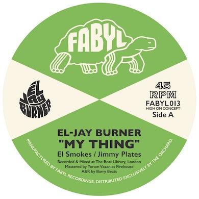 El-Jay Burner MY THING Vinyl Record