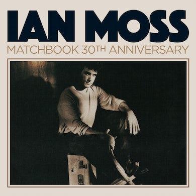 Ian Moss MATCHBOOK: 30TH ANNIVERSARY CD