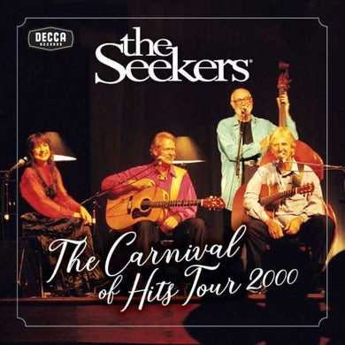 Seekers CARNIVAL OF HITS TOUR 2000 CD