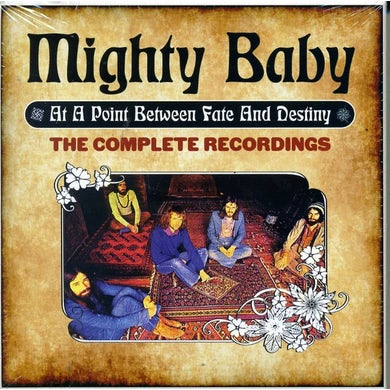 Mighty Baby AT A POINT BETWEEN FATE & DESTINY: COMP RECORDINGS CD