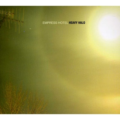 Empress Hotel HEAVY HALO CD