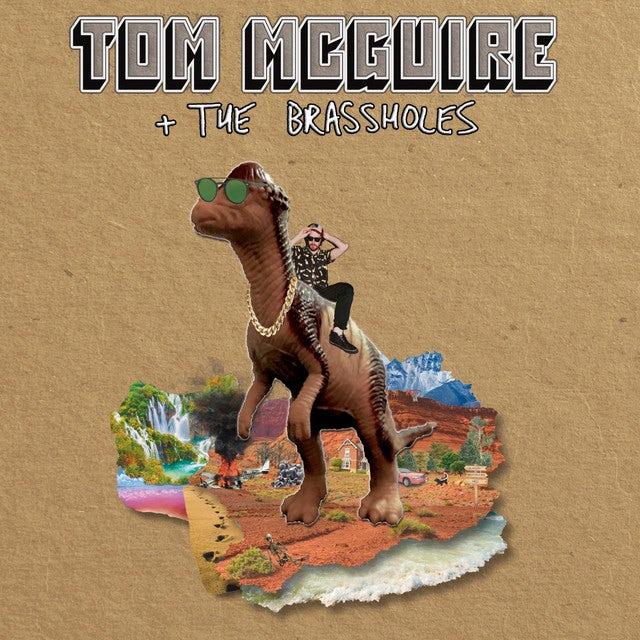 Tom Mcguire & The Brassholes Vinyl Record