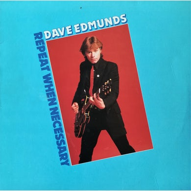 Dave Edmunds REPEAT WHEN NECESSARY CD