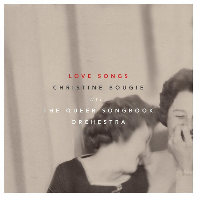 Christine Bougie LOVE SONGS WITH THE QUEER SONGBOOK ORCHESTRA Vinyl Record