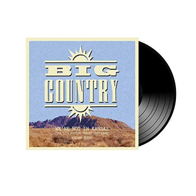 Big Country WE'RE NOT IN KANSAS 3 Vinyl Record