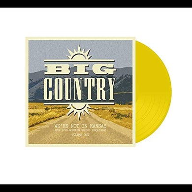 Big Country WE'RE NOT IN KANSAS 1 Vinyl Record