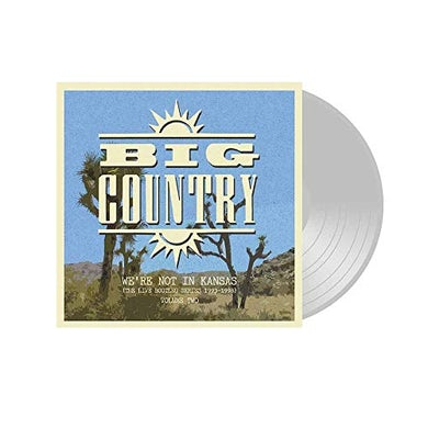 Big Country WE'RE NOT IN KANSAS 2 Vinyl Record