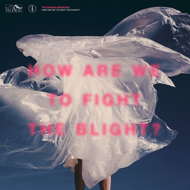 Shaking Sensations HOW ARE WE TO FIGHT THE BLIGHT Vinyl Record
